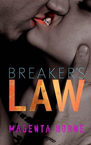 Breaker's Law : A Biker Gang MC Romance: Up Jaxie (English Edition)
