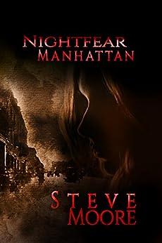 NIGHTFEAR MANHATTAN by [Steve Moore]