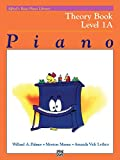 Alfred's Basic Piano Library Theory, Bk 1A (Alfred's Basic Piano Library, Bk 1A)