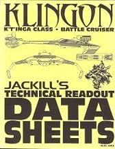 Klingon K'T'inga Class Battle Cruiser (Jackill's Technical Readout Data Sheets)