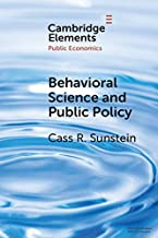Behavioral Science and Public Policy (Elements in Public Economics) (English Edition)