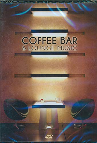 Coffee Bar & Lounge [DVD]