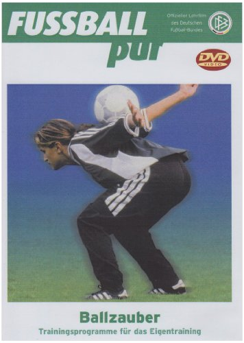 Ballzauber - Fußball pur