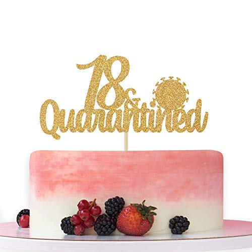 18 & Quarantined Cake Topper,Happy 18th Birthday, Cheer to 18 Years, 18th Anniversary/Birthday Party Decoration Supplies Gold Glitter.