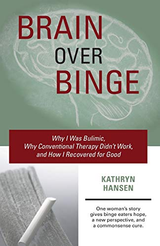 best podcasts of 2021 16 to binge right now Brain over Binge: Why I Was Bulimic, Why Conventional Therapy Didn't Work, and How I Recovered for Good