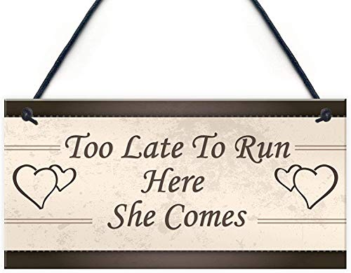 POWERMAZ Too Late to Run Here She Comes Wood Signs Plaque for Wedding Decoration Shabby Chic Bride Groom Reception Gift Mr and Mrs Couple Gifts 12x6(BW1922)