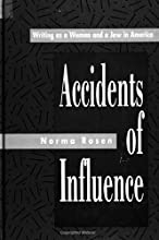 Accidents of Influence: Writing as a Woman and a Jew in America