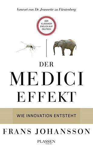 Buchseite und Rezensionen zu 'Der Medici-Effekt: Wie Innovation entsteht' von Frans Johansson