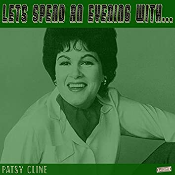 Let's Spend an Evening with Patsy Cline