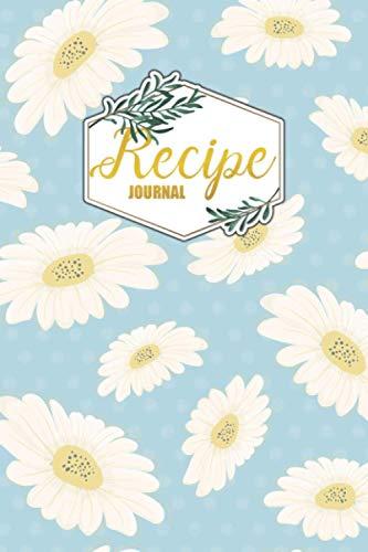 Recipe Journal: Blank Recipe Notebook Cookbook to write in favorite recipes