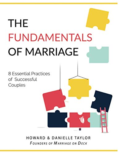 Compare Textbook Prices for The Fundamentals of Marriage: 8 Essential Practices of Successful Couples  ISBN 9781734620900 by Taylor, Howard & Danielle