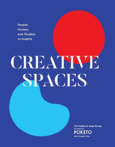Creative Spaces: People, Homes, and Studios to Inspire (English Edition)