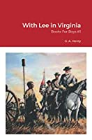 With Lee in Virginia: Books For Boys #1