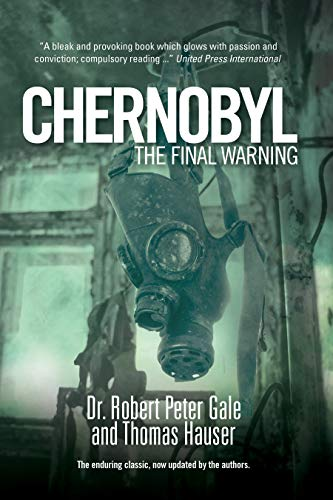 Chernobyl: The Final Warning (English Edition)