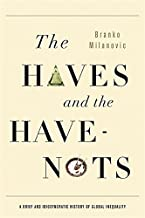 The haves و have-nots: شكلا ً أنيق ً ا idiosyncratic تاريخ inequality العالمية