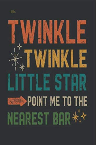 Bar tender lined notebook journal. Twinkle twinkle little star point me to the nearest bar gift