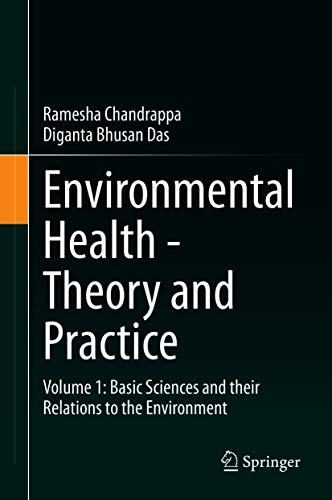 Environmental Health - Theory and Practice: Volume 1: Basic Sciences and their Relations to the Environment (English Edition)
