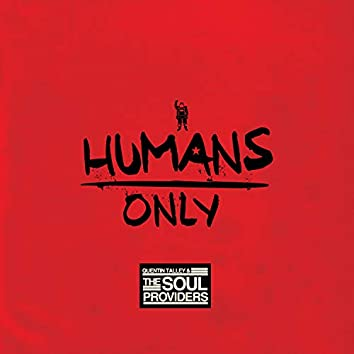 Humans Only