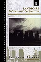 Landscape: Politics and Perspectives (Explorations in Anthropology)