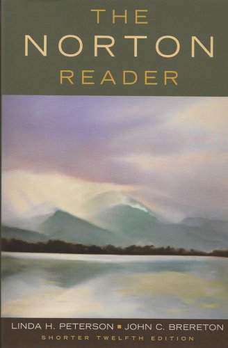 The Norton Reader: An Anthology of Nonfiction (Shorter...