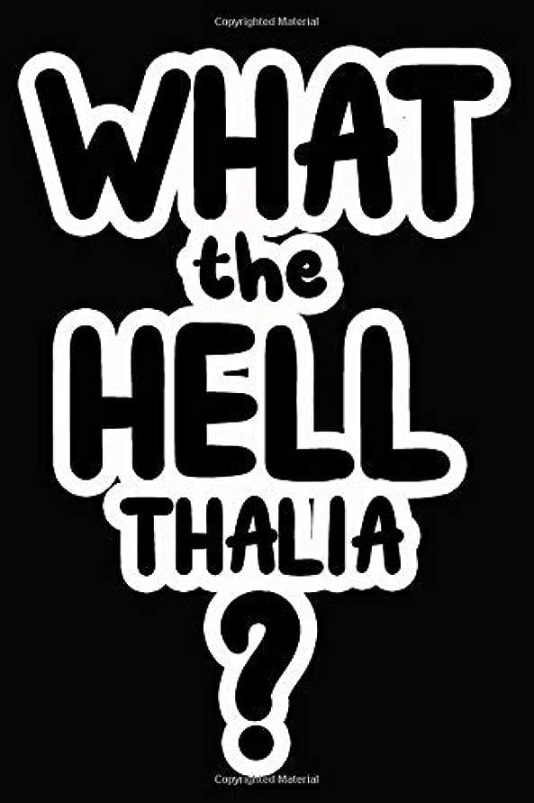 時折スラダムマナーWhat the Hell Thalia?: College Ruled | Composition Book