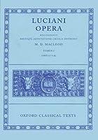 Opera: Tomus I : Libelli 1-25 (Oxford Classical Texts)