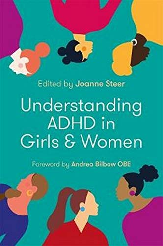 Understanding ADHD in Girls and Women
