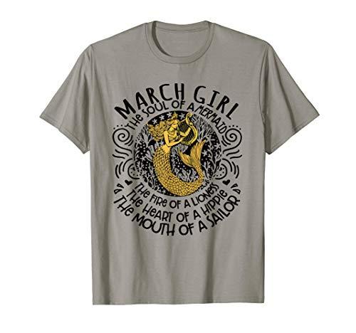 MARCH girl The Soul Of A Mermaid funny birthday Shirt T-Shirt
