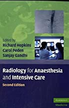 Radiology for Anaesthesia and Intensive Care (Cambridge Medicine (Paperback))