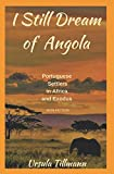 I Still Dream of Angola: Portuguese Settlers in Africa and Exodus