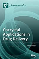 Cocrystal Applications in Drug Delivery