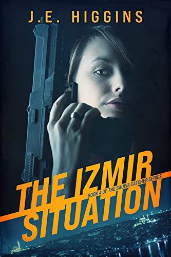 The Izmir Situation: Book 4 of the Sauwa Catcher Series