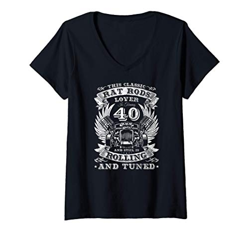 Mujer Un amante clásico de Rad Rods está cumpliendo 40 Hot Rod Camiseta Cuello V