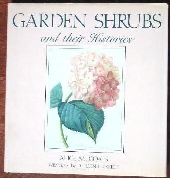 Garden Shrubs and Their Histories by Alice M. Coats (1992-05-03)