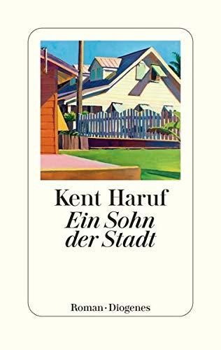 Buchseite und Rezensionen zu 'Ein Sohn der Stadt (Ein Holt Roman)' von Kent Haruf