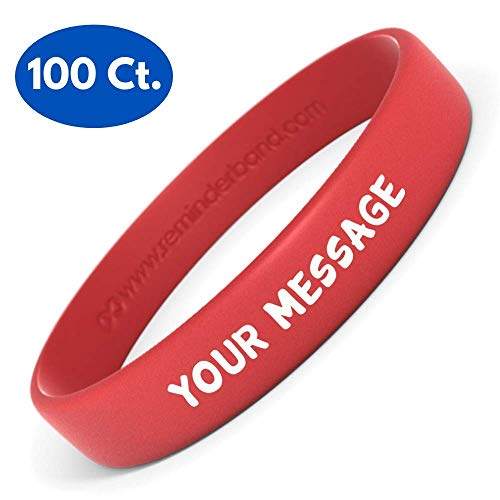 Reminderband Silicone Wristbands - 100 Pack - Personalized Rubber Bracelets - Customized, Events, Gifts, Support, Causes, Fundraisers, Awareness - Men, Women, Kids