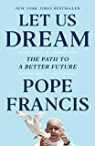 Let Us Dream: The Path to a Better Future (Hardcover)