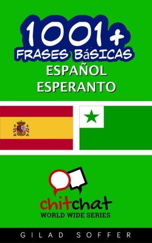 1001+ frases básicas español - esperanto (Spanish Edition)