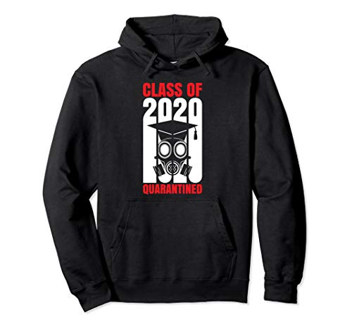 Class of 2020 Graduation Quarantine Funny Social Distance Pullover Hoodie