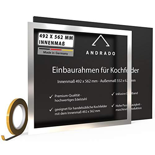 Einbaurahmen für Kochfelder - 492 x 562 mm - Adapterrahmen aus Edelstahl - Premium-Qualität - Innenmaß Edelstahlrahmen - Rahmen inklusive Dichtband von ANDRADO