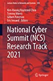 National Cyber Summit (NCS) Research Track 2021: 310 (Lecture Notes in Networks and Systems)