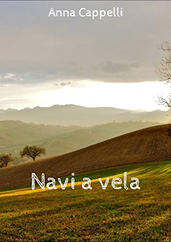 Navi a vela (Italian Edition)