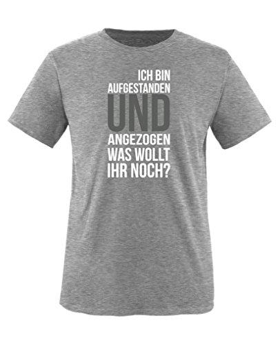 Comedy Shirts - Ich bin aufgestanden und angezogen. was wollt Ihr noch? - Jungen T-Shirt - Grau/Weiss-Grau Gr. 152/164