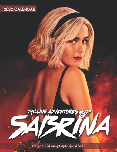Chilling Adventures of Sabrina Calendar 2022: A great gift for friends, family, teachers and co-worker with 18-month Monthly Calendar