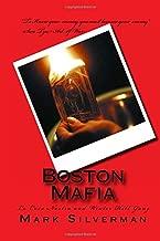 Boston Mafia: La Cosa Nostra and Winter Hill Gang (Rogue Mobster) (Volume 3)