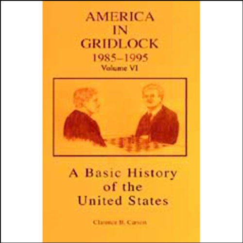 A Basic History of the United States, Vol. 6 audiobook cover art