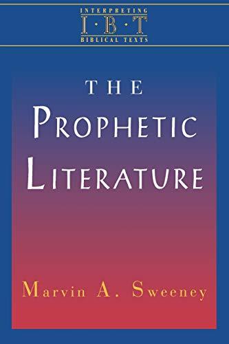 The Prophetic Literature (Interpreting Biblical Texts)