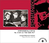Shostakovich:Syms. 06 & 12-Year 1917 by D. Shostakovitch