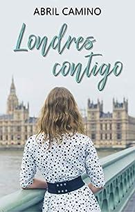 Londres contigo par Abril Camino