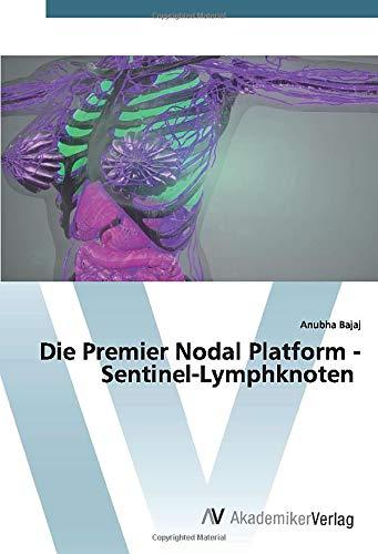 Die Premier Nodal Platform - Sentinel-Lymphknoten